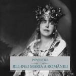 Povestile Reginei Maria